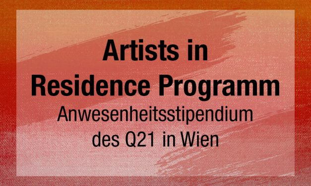 Artists in Residence Programm. Q21 MuseumsQuartier