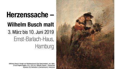 Herzenssache – Wilhelm Busch malt