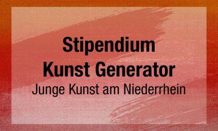 Stipendium Kunst Generator. Junge Kunst am Niederrhein