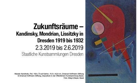 Zukunftsträume – Kandinsky, Mondrian, Lissitzky in Dresden 1919 bis 1932