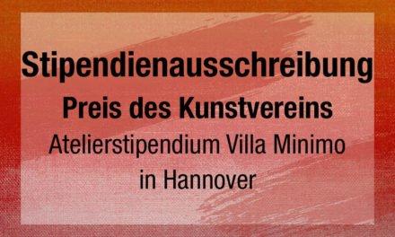 Stipendienausschreibung des Kunstvereins Hannover