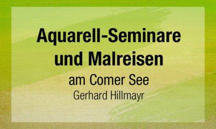 Aquarell-Seminare und Malreisen 2019