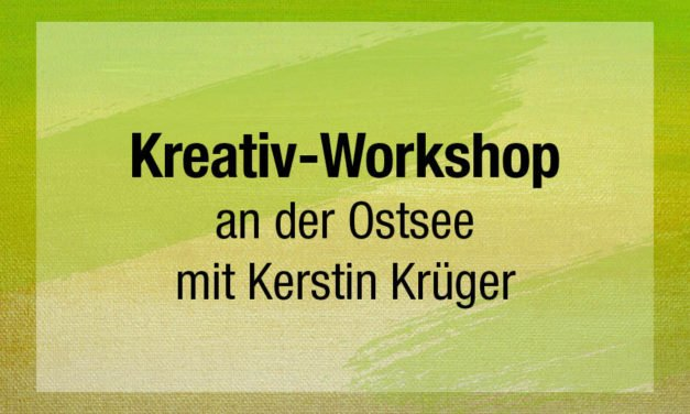 Kreativ-Workshop an der Ostsee