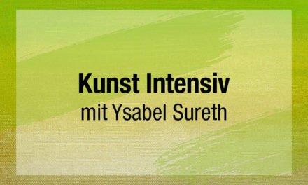 Kunst Intensiv mit Ysabel Sureth