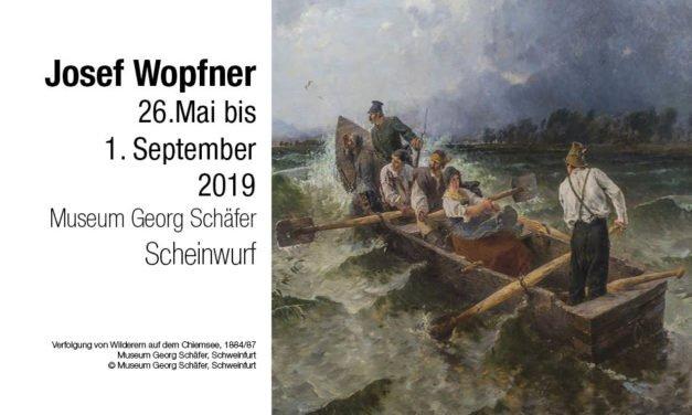 Josef Wopfner – Landschaftsmalerei zwischen Naturidylle und Dramatik