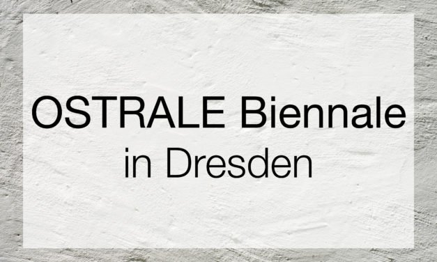 OSTRALE Biennale
