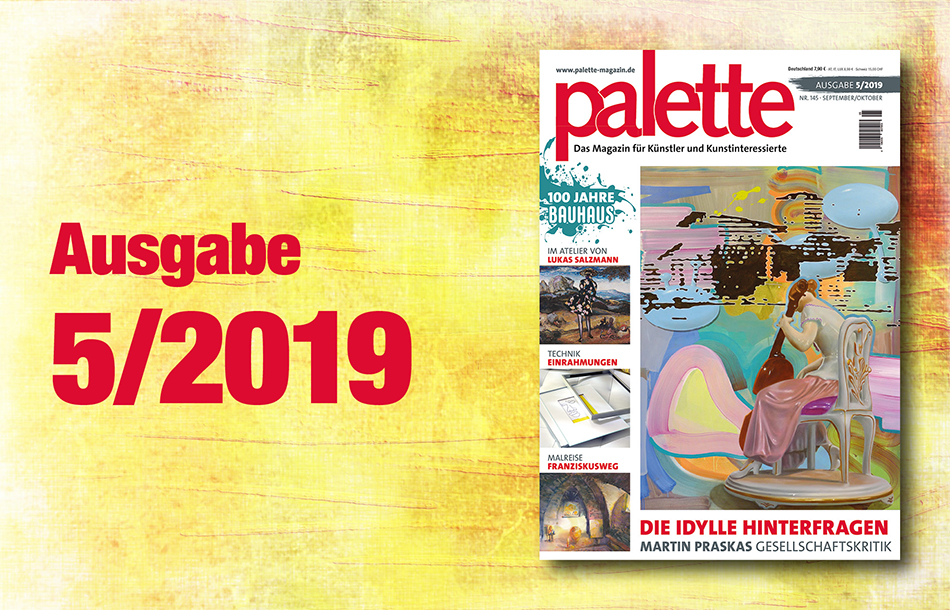 palette 5/2019 – ab sofort im Handel