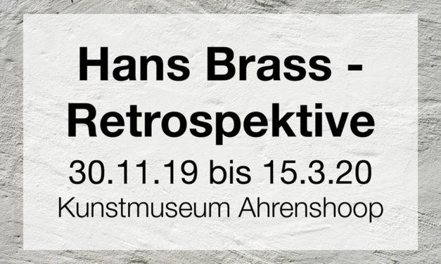 Hans Brass (1885-1959) – Retrospektive
