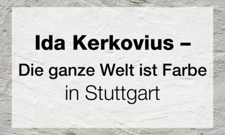 Ida Kerkovius – Die ganze Welt ist Farbe.
