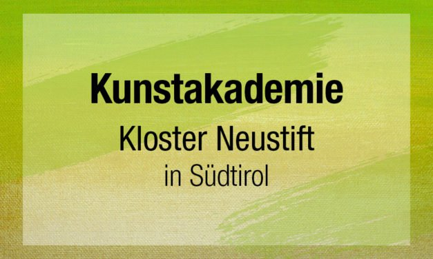 Kunstakademie Kloster Neustift Südtirol