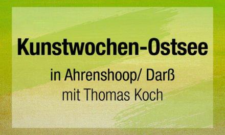 Kunstwochen – Ostsee mit Thomas Koch
