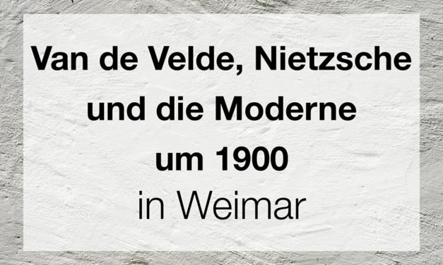 Van de Velde, Nietzsche und die Moderne um 1900