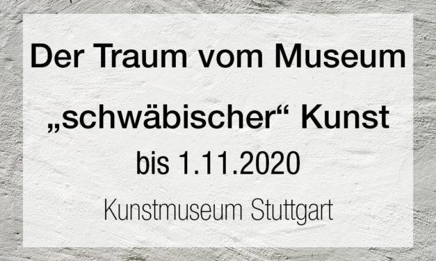 """Der Traum vom Museum """"schwäbischer"""" Kunst"""