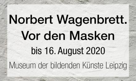 Norbert Wagenbrett. Vor den Masken