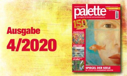 palette 4/2020 – ab sofort erhältlich