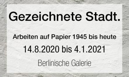 Gezeichnete Stadt. Arbeiten auf Papier 1945 bis heute