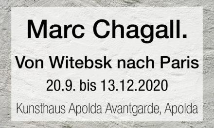 Marc Chagall. Von Witebsk nach Paris