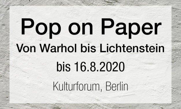 Pop on Paper – Von Warhol bis Lichtenstein