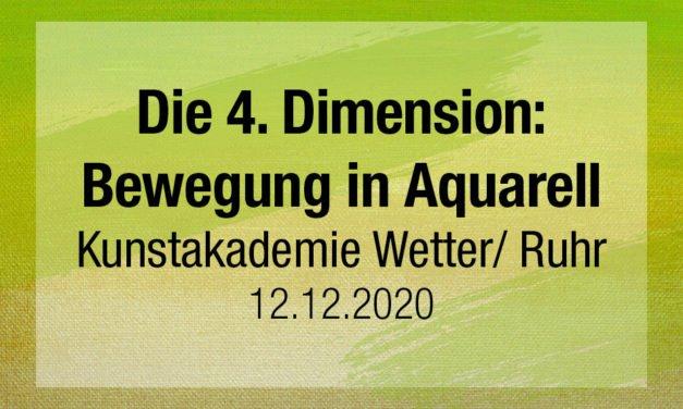 Die 4. Dimension: Bewegung in Aquarell