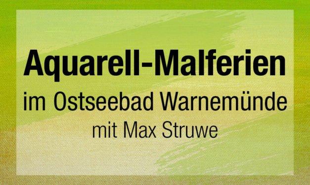 Aquarell-Malferien mit Max Struwe 2021