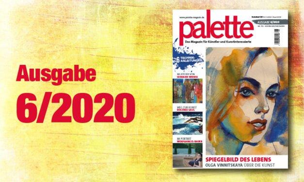 palette 6/2020 – ab sofort erhältlich