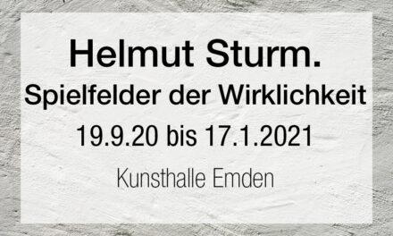 Helmut Sturm. Spielfelder der Wirklichkeit