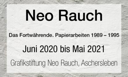 Neo Rauch – Das Fortwährende. Papierarbeiten 1989 – 1995