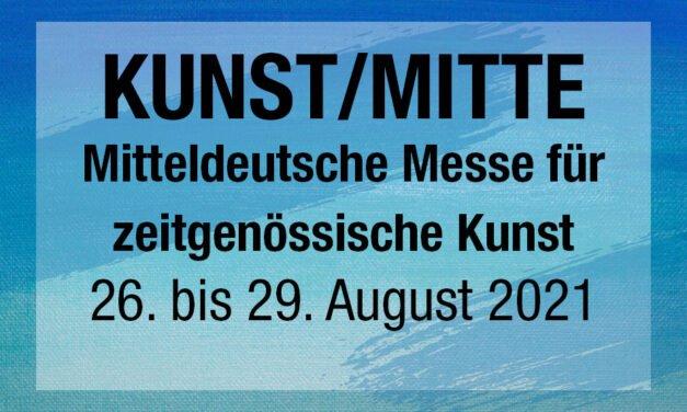 KUNST/MITTE Magdeburg – Mitteldeutsche Messe für zeitgenössische Kunst