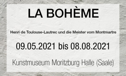 LA BOHÈME – Henri de Toulouse-Lautrec und die Meister vom Montmartre