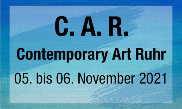 C.A.R. Contemporary Art Ruhr, die innovative Kunstmesse