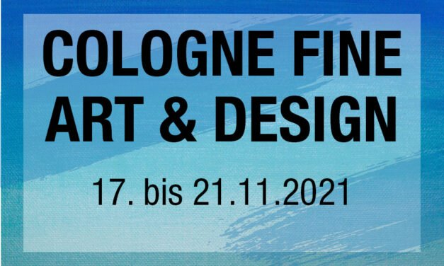 COLOGNE FINE ART & DESIGN – Messe für Kunst, Antiquitäten und Design