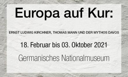 Europa auf Kur: Kirchner, Mann und der Mythos Davos