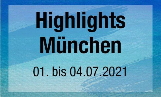 Highlights München – Internationale Kunstmesse