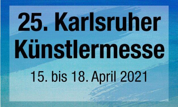 25. Karlsruher Künstlermesse