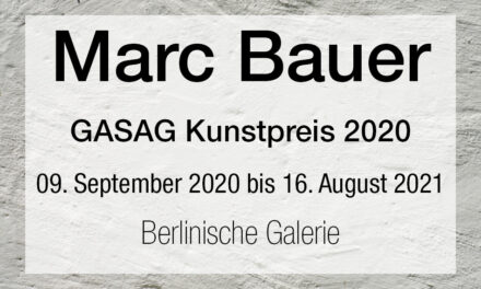 Marc Bauer. The Blow-Up Regime. GASAG Kunstpreis 2020