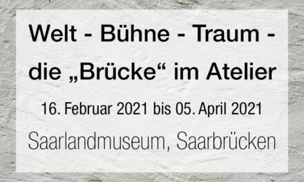 """Welt – Bühne – Traum – Die """"Brücke"""" im Atelier"""